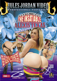 Insatiable Miss Alexis Texas