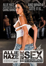 Allie Haze Real Sex True Sex